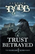 A TRUST BETRAYED - ROBB, CANDACE M. - NEW PAPERBACK BOOK