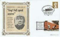 2007 RMS TITANTIC CENTENARY STOP FULL STEAM ASTERN BENHAM LIMITED EDITION COVER