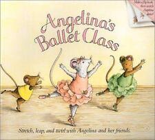 Angelina Ballerina: Angelina's Ballet Class by Katharine Holabird (2004,...