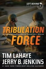Tribulation Force: The Continuing Drama of Those L