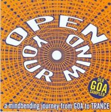 Open your Mind-A mindbending Journey from Goa to Trance Cyclone Tracy, .. [2 CD]