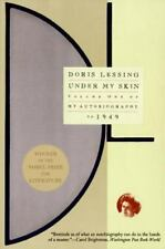 Under My Skin Vol. 1 : My Autobiography to 1949 by Doris Lessing (1995,...