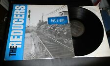 THE REDUCERS Let's Go NM 1984 Rave-On Records LP Bums (I Used To Know) BIG MAN