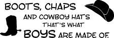 """Boots, Chaps Cowboys Hats. Vinyl Decal Home Décor 10"""" x 30"""""""