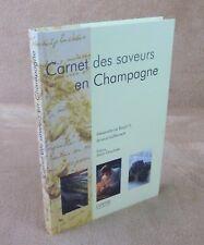 CARNET DES SAVEURS EN CHAMPAGNE - ALEXANDRE LE BOULC'H & ARNAUD LALLEMENT