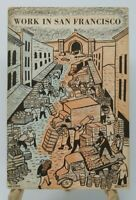 Work In San Francisco Book Vintage 1949 Elementary School Social Studies HTF
