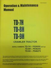Dressta Komatsu Dresser TD7H TD8H TD9H Dozer Operator Maintenance Manual High SN
