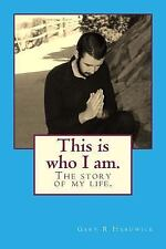 This Is Who I Am by Gary Hardwick (2016, Paperback)