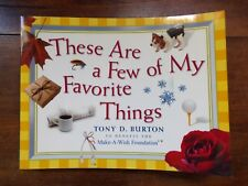 These Are A Few Of My Favorite Things ~ Tony D. Burton ~ Signed ~ 1999 ~ 1st Ed