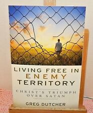 Living Free in ENEMY Territory by Greg Dutcher ~ God Faith Religion