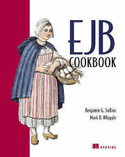 Ejb Cookbook by Sullins, Benjamin G, Whipple, Mark B, Sullins, Benjamin G., Whi