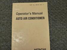 Hitachi Excavator Cab Auto Air Conditioner Owner Operator Service Repair Manual