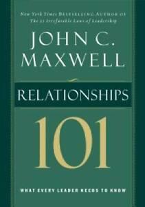 Relationships 101 (Maxwell, John C.) - Hardcover By Maxwell, John C. - VERY GOOD