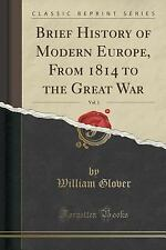 Brief History of Modern Europe, from 1814 to the Great War, Vol. 1 (Classic Repr