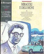 LA STORIA D'ITALIA A FUMETTI  - FASC. N° 30 - MIRACOL IE DELUSIONI