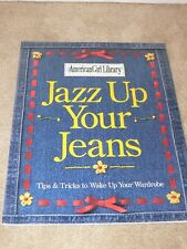 American Girl Library - Jazz Up Your Jeans Arts & Craft Paperback tb
