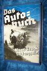 Hans Stuck 1933 Das Autobuch E G Burggaller original antik Buch motoring sport