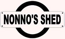 NONNO'S SHED REPLICA SIGN - FATHERS DAY GIFT BIRTHDAY ITALIAN