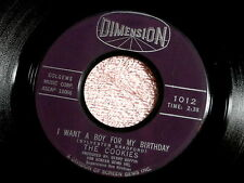 COOKIES~I WANT A BOY FOR MY BIRTHDAY~VG++~WILL POWER~~ TEEN 45