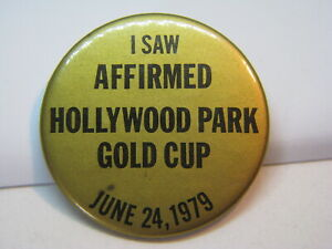 VINTAGE HORSE RACING I SAW AFFIRMED HOLLYWOOD GOLD CUP 1979 BUTTON PIN