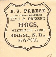 F Freese Dealer Live & Dressed Hogs Western Hog Yards NY 1863 Cover Fancy Canc ¬