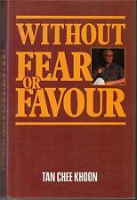 Without Fear or Favour - Tan Chee Khoon