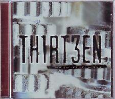"THIRTEEN "" Magnifico nova "" (CD) 2002 NEUF / NEW"