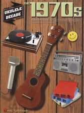 The 1970s The Ukulele Decade Series Chord Melody Songbook Pop Music Book