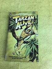 Tarzan Alive: A Definitive Biography of Lord Greystoke by Philip José Farmer PB