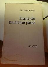 CATEL Maurice. Traité du participe passé. Grasset. 1971.