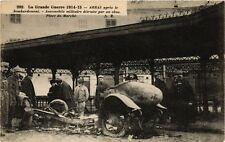 CPA ARRAS apres le bombardement. Automobile militaire detruite (376151)