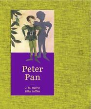 PETER PAN - BARRIE, J. M./ LEFFLER, SILKE (ILT) - NEW HARDCOVER BOOK