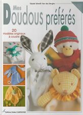 Mes Doudous préférés 20 modèles à coudre