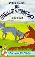 Fox's Feud (Farthing Wood S.), Dann, Colin, Very Good Book