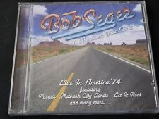Bob Seger - Live In America 1974 (NEW CD 2009) '74 AND THE SILVER BULLET BAND &