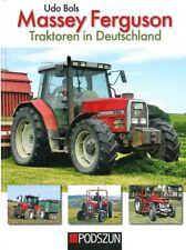 Massey-Ferguson Traktoren in Deutschland von Udo Bols (2017, Gebundene Ausgabe)