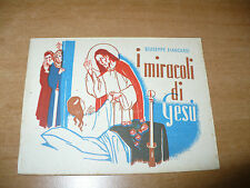 BIBLIOTECHINA DEI PIU' PICCINI 1a SERIE N.5 GIUSEPPE MANCARDI I MIRACOLI DI GESù