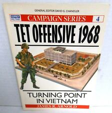 BOOK OSPREY Campaign #4 Tet Offensive 1968 Turning Point in Vietnam 1st Ed 1990