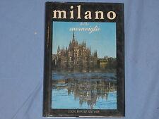 MILANO DELLE MERAVIGLIE - Nicola Salvatore - Enzo Pifferi Editore (D1)