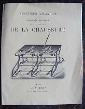 APPRETEUR MECANIQUE, FABRICATION DE LA CHAUSSURE, PARIS, TOUZET, FIN 19 EME