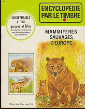 Soft Cover French Book Encyclopédie par le Timbre No.34 Mammifères D'Europe