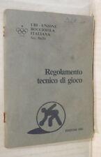 REGOLAMENTO TECNICO DI GIOCO UBI Unione Bocciofila italiana 1982 Bocce Manuale