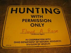 Vintage HUNTING WITH PERMISSION ONLY Ohio DNR Division of Wildlife Metal Sign