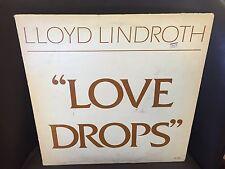 Lloyd Lindroth Love Drops vinyl Lp Centaur Music 1978 Signed