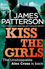 Kiss the Girls (Alex Cross 02), By Patterson, James,in Used but Acceptable condi