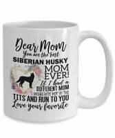 Siberian Husky Mom Mug Mother's Day Gift For Siberian Husky Lover Siberian Husky