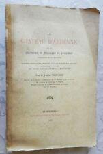 *** LE CHATEAU D'ARDENNE ET LA SEIGNEURIE DE MOULIDARS EN ANGOUMOIS - E. O. 1890
