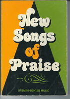 ND-092 New Songs of Praise, Stamps-Baxter Christian Hymn Hymnal, 1977 Classic
