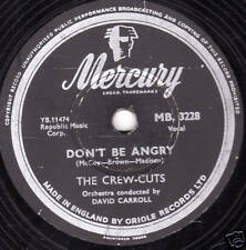 V.RARE CREW CUTS 78 DON'T BE ANGRY UK MERCURY MB3228 E-