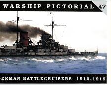 Warship Pictorial # 47  German Battlecruisers 1910-1919,   Steve Wiper,  New SB